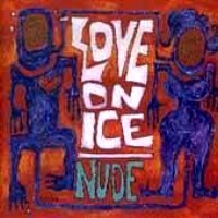 [Love On Ice Nude Album Cover]