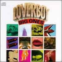 [Loverboy Big Ones Album Cover]
