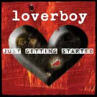 [Loverboy Just Getting Started Album Cover]