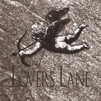 Lovers Lane Chiseled In Stone Album Cover