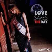 [Love Saves The Day Superstar Album Cover]