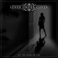 [Lover Under Cover Set the Night on Fire Album Cover]