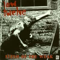 [Low Twelve Flesh Of The Weak Album Cover]