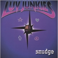 Luv Junkies Smudge Album Cover