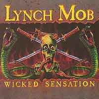 [Lynch Mob Wicked Sensation Album Cover]