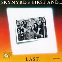 [Lynyrd Skynyrd Skynyrd's First And...Last Album Cover]