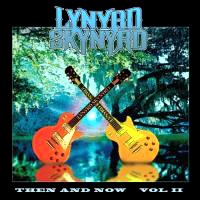 [Lynyrd Skynyrd Then And Now Vol. II Album Cover]