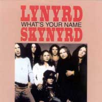 [Lynyrd Skynyrd What's Your Name Album Cover]
