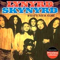 Lynyrd Skynyrd What's Your Name Album Cover