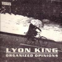 [Lyon King Organized Opinions Album Cover]
