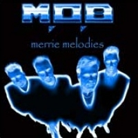 [M.O.B Merrie Melodies Album Cover]