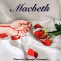 [Macbeth Romantic Tragedy's Crescendo Album Cover]