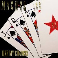 Mach 22 Like My Chances Album Cover