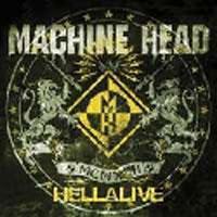 [Machine Head Hellalive Album Cover]