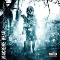 [Machine Head Through The Ashes Of Empires Album Cover]