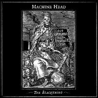 [Machine Head The Blackening Album Cover]