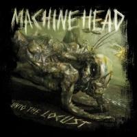 [Machine Head Unto The Locust Album Cover]