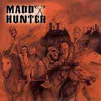 [Madd Hunter Madd Hunter Album Cover]
