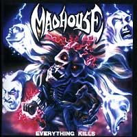 [Madhouse Everything Kills Album Cover]