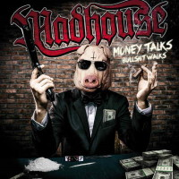 Madhouse Money Talks Bullshit Walks Album Cover