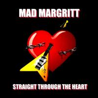[Mad Margritt Straight Through The Heart Album Cover]