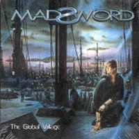 [Madsword The Global Village Album Cover]