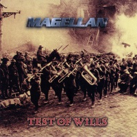 [Magellan Test of Wills Album Cover]