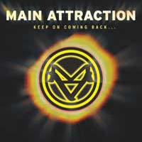 [Main Attraction Keep on Coming Back Album Cover]
