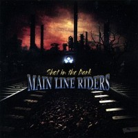 [Main Line Riders Shot In The Dark Album Cover]