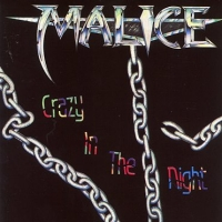 [Malice Crazy In The Night Album Cover]