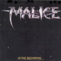 [Malice In The Beginning... Album Cover]