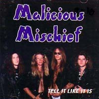 [Malicious Mischief Tell It Like It Is Album Cover]