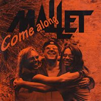 [Mallet Come Along Album Cover]