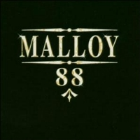 [Malloy 88 Album Cover]
