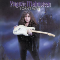 [Yngwie Malmsteen I Can't Wait Album Cover]