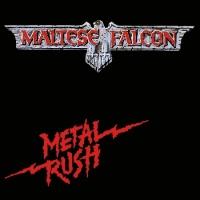 [Maltese Falcon Metal Rush Album Cover]