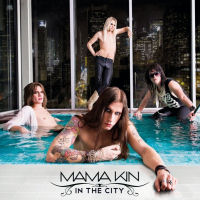 [Mama Kin In The City Album Cover]