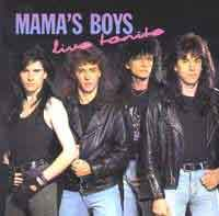 [Mama's Boys Live Tonite Album Cover]