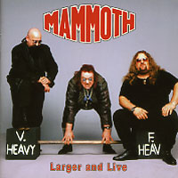 [Mammoth Larger and Live Album Cover]