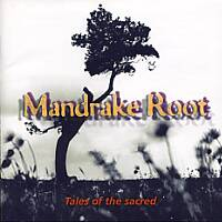 [Mandrake Root Tales of the Sacred Album Cover]