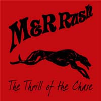 [M and R Rush The Thrill of the Chase Album Cover]
