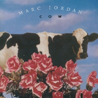 Marc Jordan Cow (Conserve Our World) Album Cover