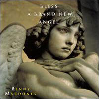 [Benny Mardones Bless a Brand New Angel Album Cover]
