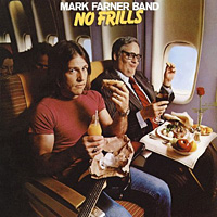 [Mark Farner Band No Frills Album Cover]