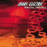Mars Electric Beautiful Something Album Cover