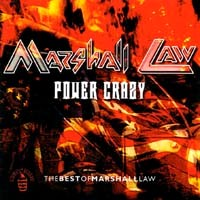 Marshall Law Power Crazy - The Best Of Marshall Law Album Cover