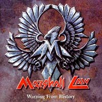 Marshall Law Warning From History Album Cover