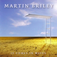[Martin Briley It Comes In Waves Album Cover]