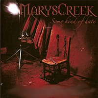 [Maryscreek Some Kind of Hate Album Cover]