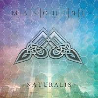 [Maschine Naturalis Album Cover]